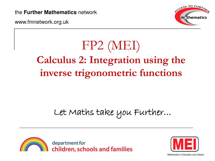 Fp2 mei calculus 2 integration using the inverse trigonometric functions