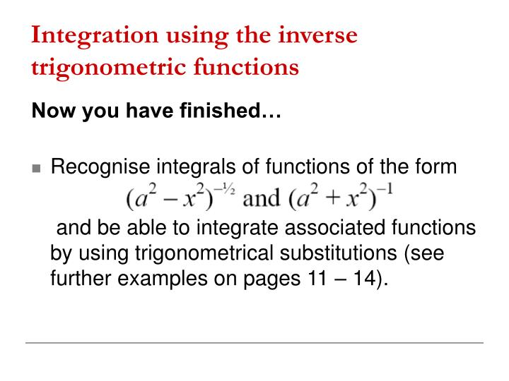 Integration using the inverse trigonometric functions