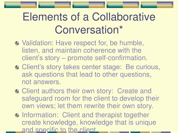 Elements of a Collaborative Conversation*