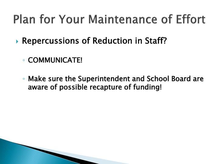 Plan for Your Maintenance of Effort