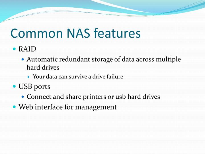 Common NAS features