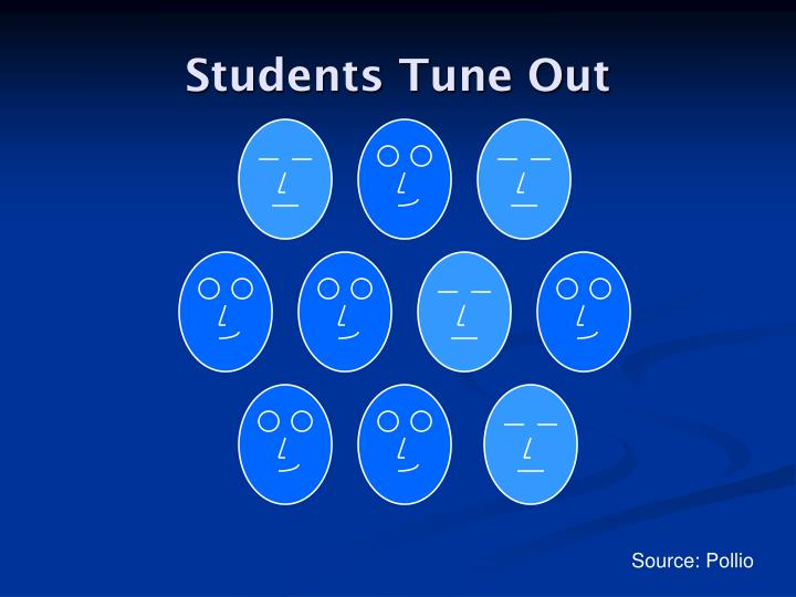 Students Tune Out