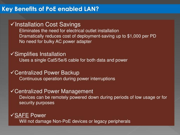 Key Benefits of PoE enabled LAN?