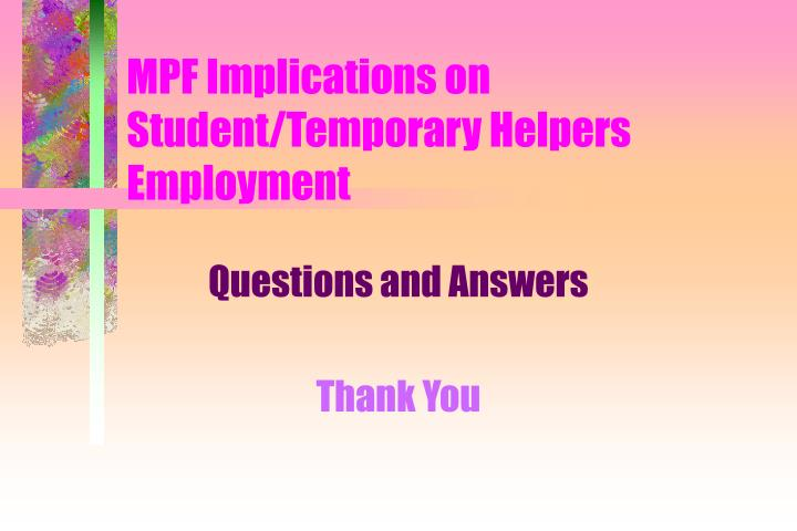 MPF Implications on Student/Temporary Helpers Employment