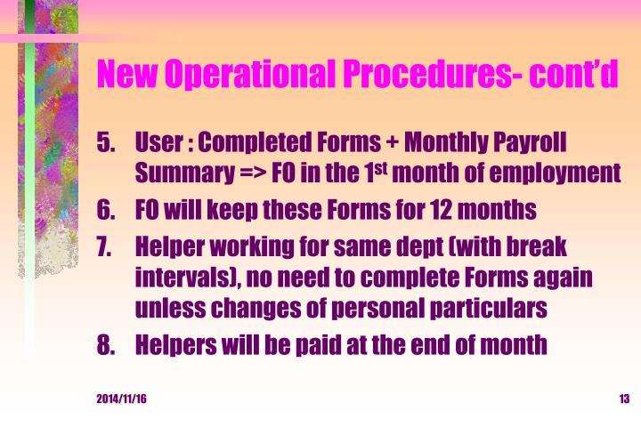 New Operational Procedures- cont'd