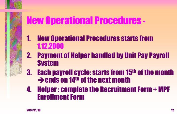 New Operational Procedures