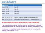 exam dates 2013