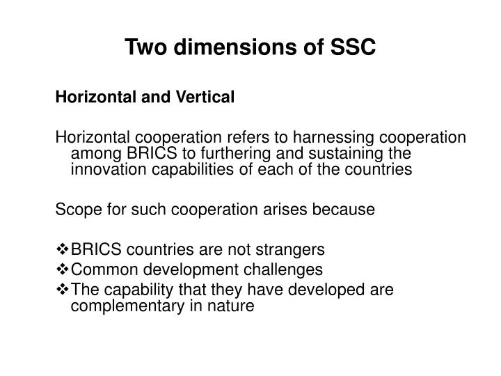 Two dimensions of SSC