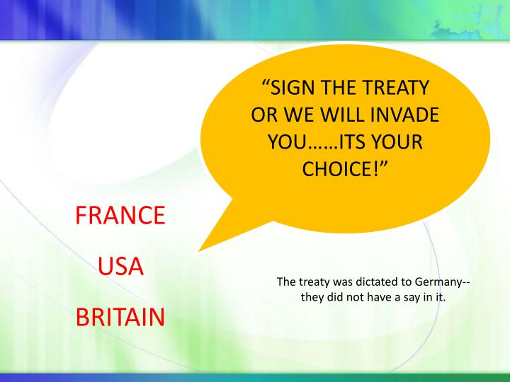 """SIGN THE TREATY OR WE WILL INVADE YOU……ITS YOUR CHOICE!"""
