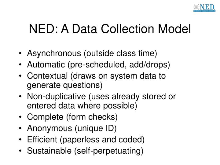 NED: A Data Collection Model
