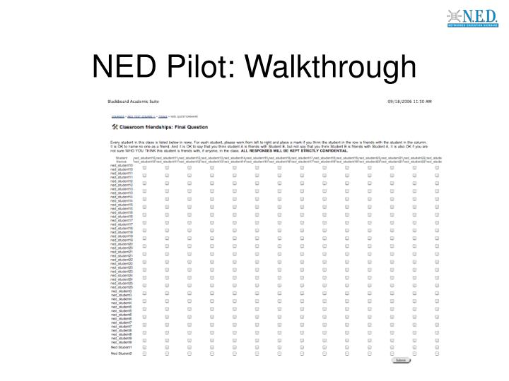 NED Pilot: Walkthrough