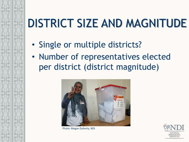 DISTRICT SIZE AND MAGNITUDE