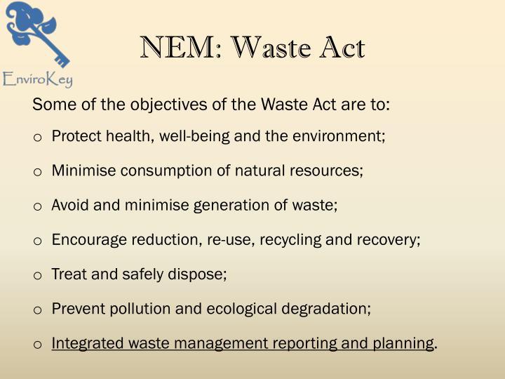 NEM: Waste Act