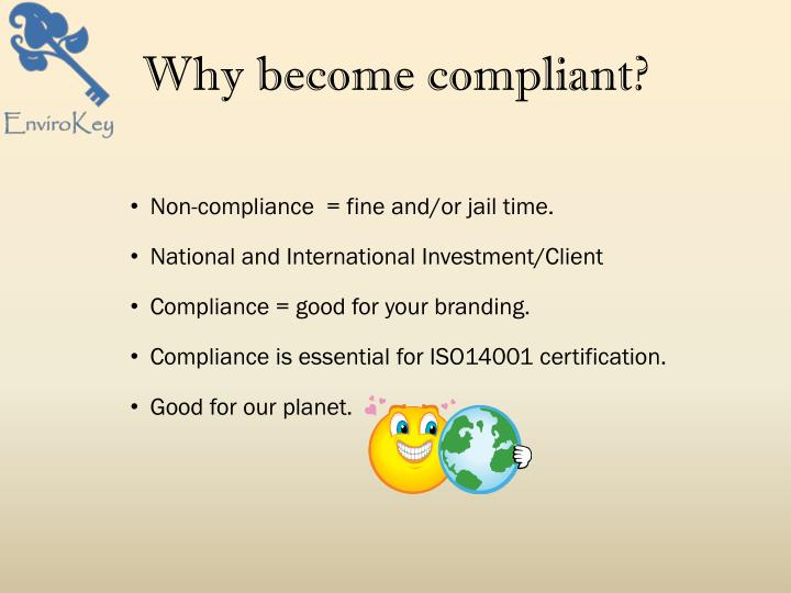 Why become compliant?