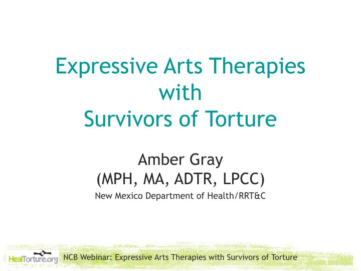 Expressive arts therapies with survivors of torture