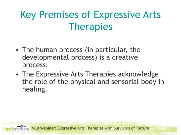 Key Premises of Expressive Arts Therapies