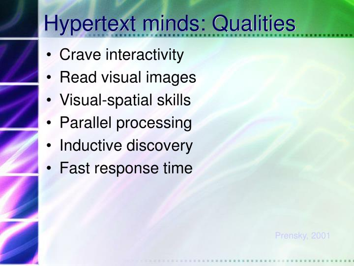 Hypertext minds: Qualities