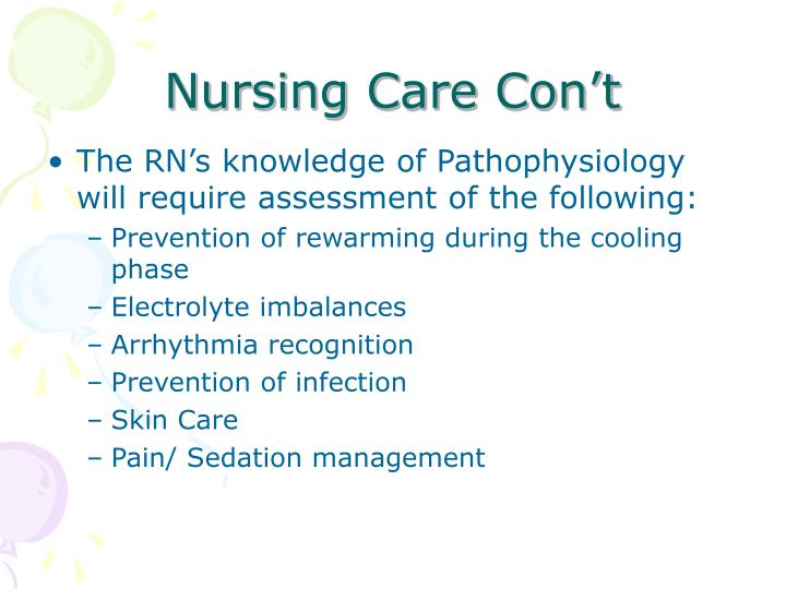Nursing Care Con't
