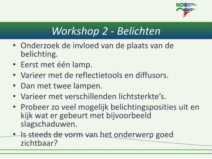 Workshop 2 - Belichten