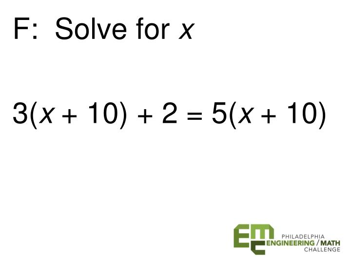 F:  Solve for