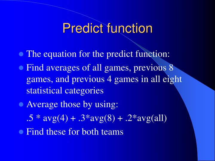 Predict function
