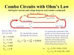 combo circuits with ohm s law solving for current and voltage drops in each resistor continued