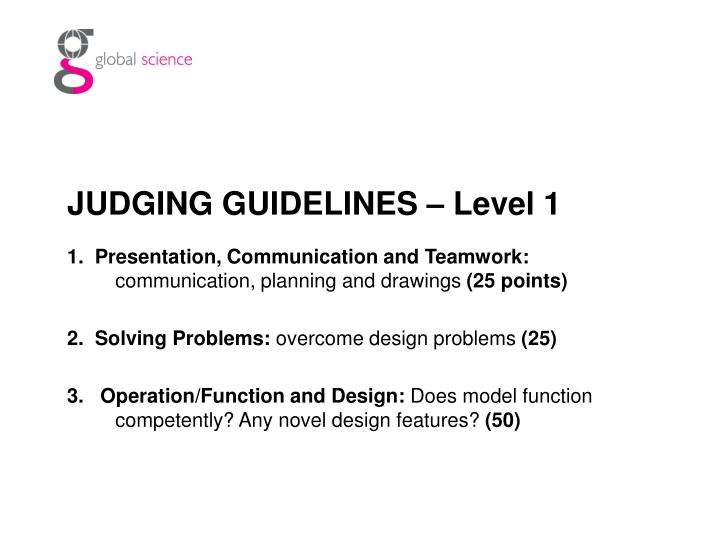 JUDGING GUIDELINES – Level 1