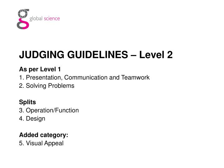 JUDGING GUIDELINES – Level 2