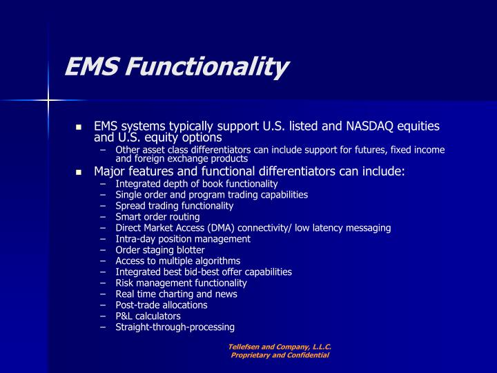 EMS Functionality