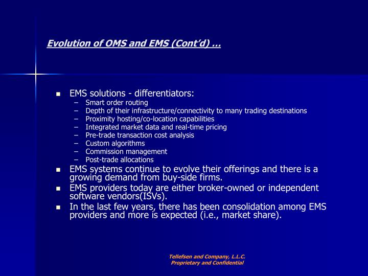 Evolution of OMS and EMS (Cont'd) …