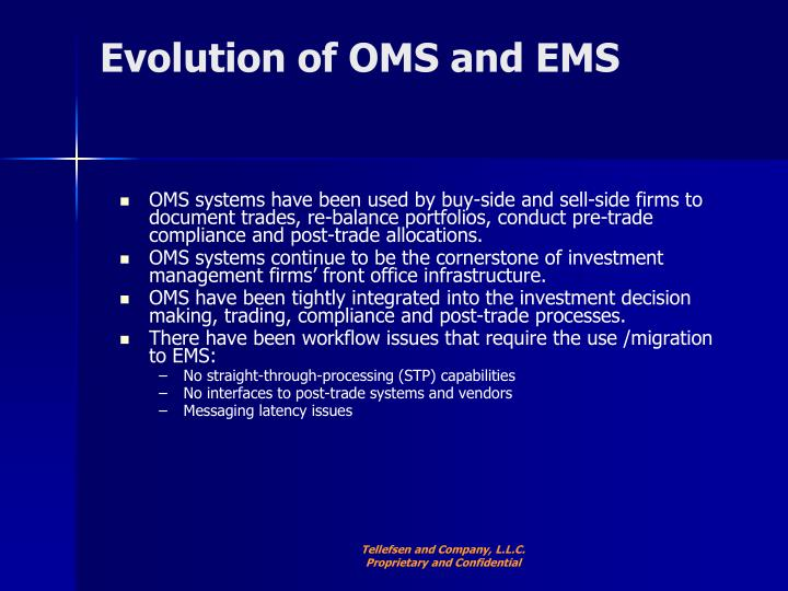 Evolution of OMS and EMS