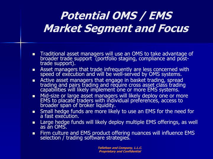 Potential OMS / EMS