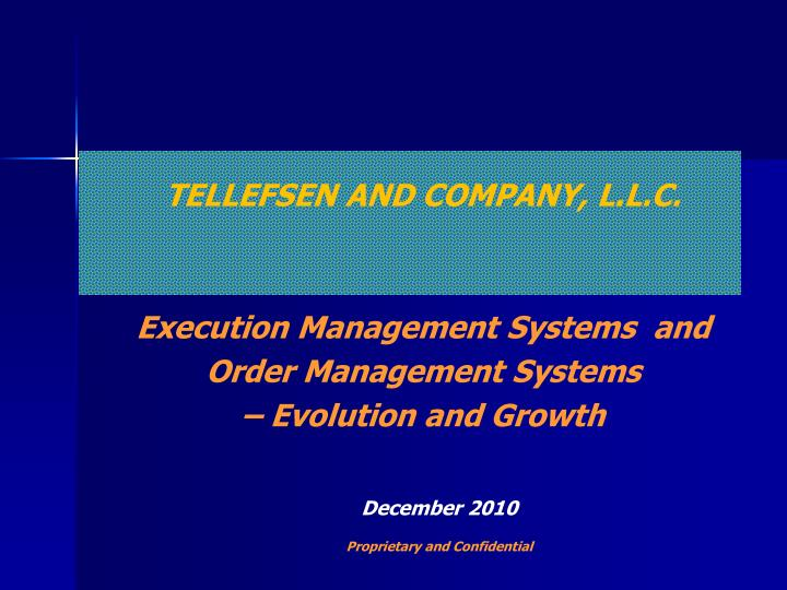 TELLEFSEN AND COMPANY, L.L.C.