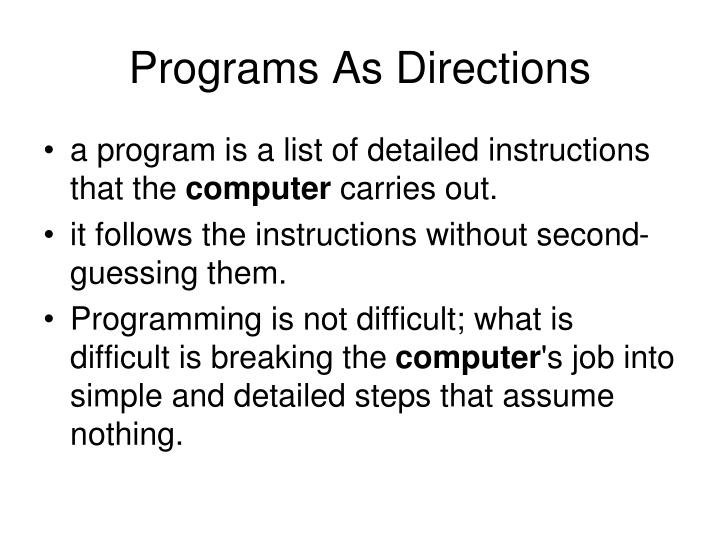 Programs As Directions