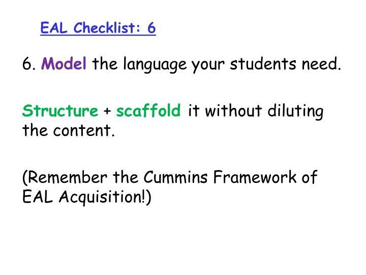 EAL Checklist: 6