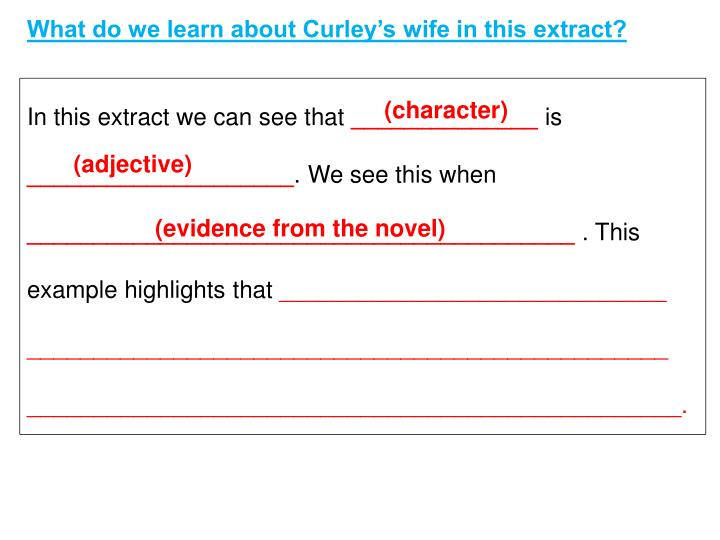 What do we learn about Curley's wife in this extract?
