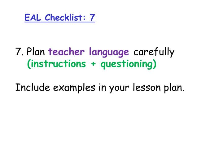 EAL Checklist: 7