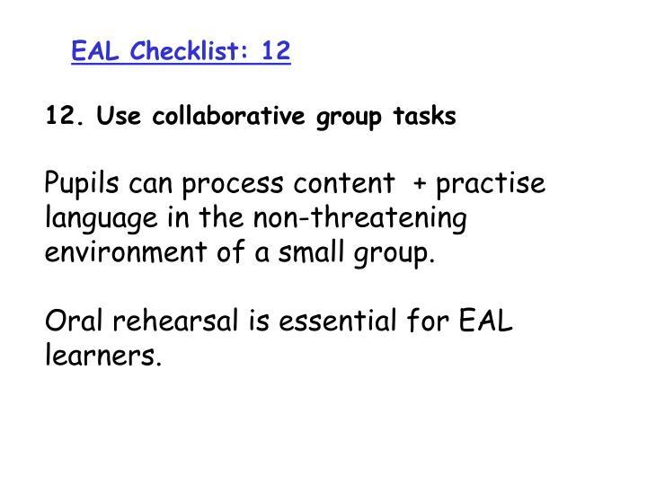 EAL Checklist: 12
