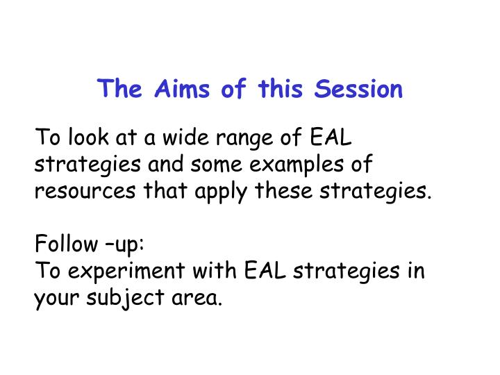 The Aims of this Session