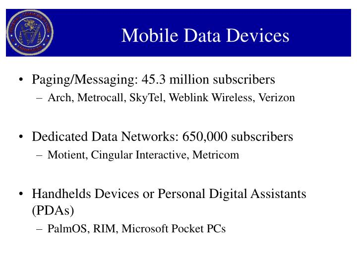 Mobile Data Devices
