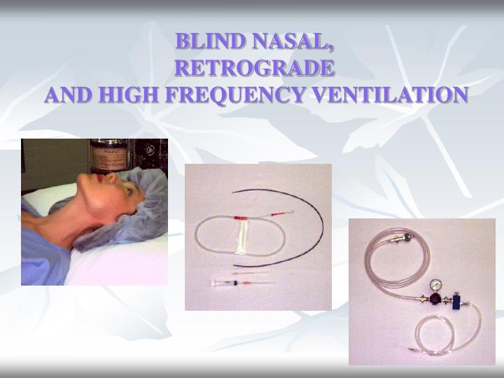 BLIND NASAL,