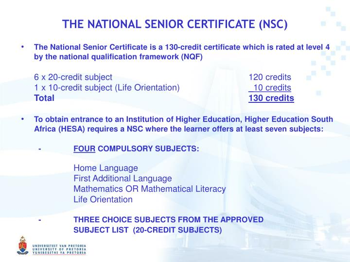 THE NATIONAL SENIOR CERTIFICATE (NSC)