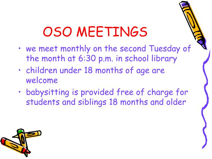 OSO MEETINGS