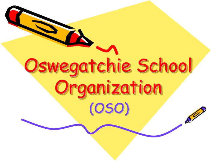 Oswegatchie school organization