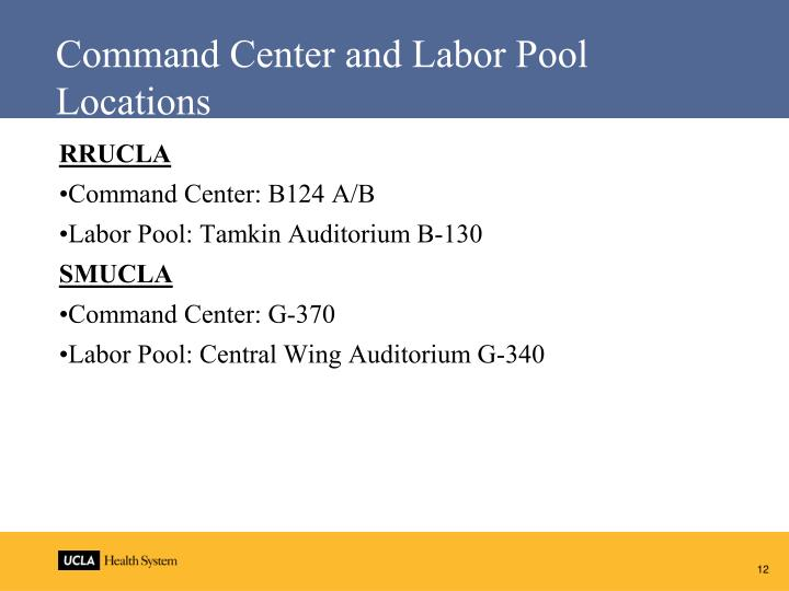 Command Center and Labor Pool Locations