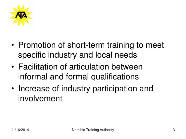 Promotion of short-term training to meet           specific industry and local needs