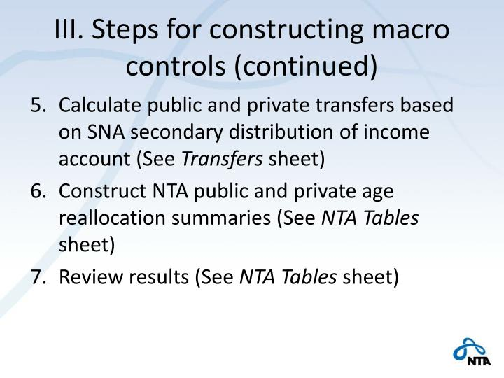 III. Steps for constructing macro controls (continued)