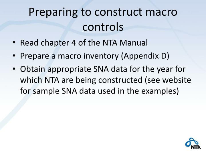 Preparing to construct macro controls