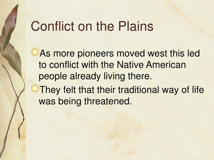 Conflict on the Plains