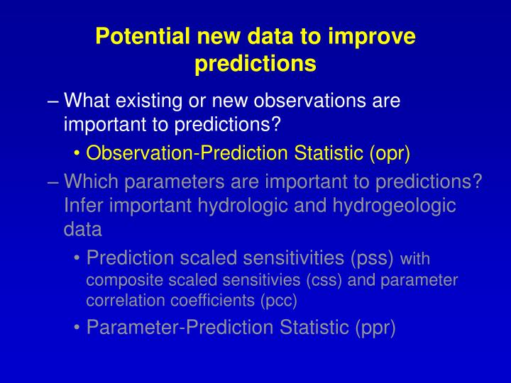 Potential new data to improve predictions